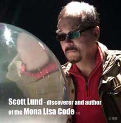 Scott Lund - discoverer and author of the Mona Lisa Code